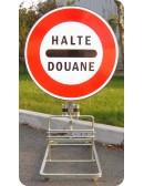 Panneau de signalisation Halte Douane
